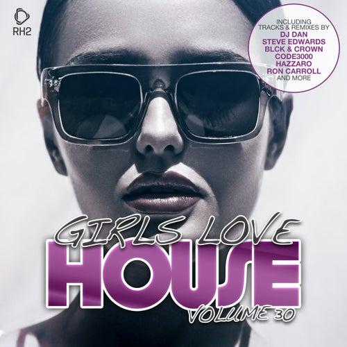 Girls Love House - House Collection, Vol. 30 de Various Artists