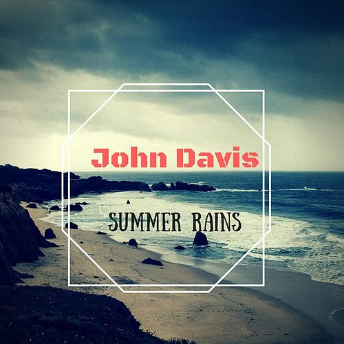 Summer Rains de John Davis