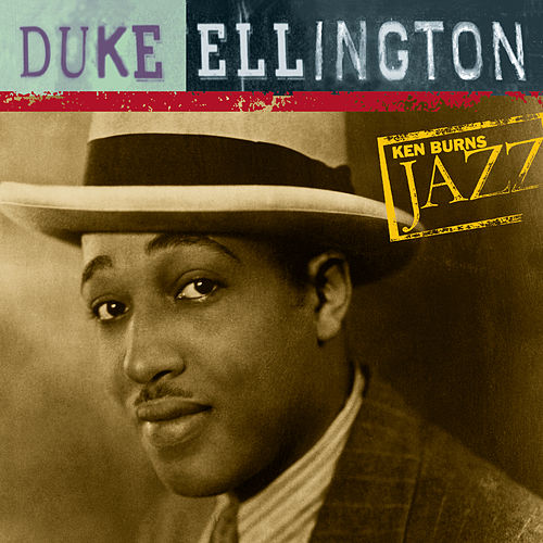 Ken Burns JAZZ Collection de Duke Ellington