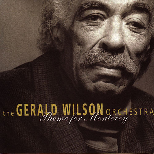 Theme For Monterey de Gerald Wilson