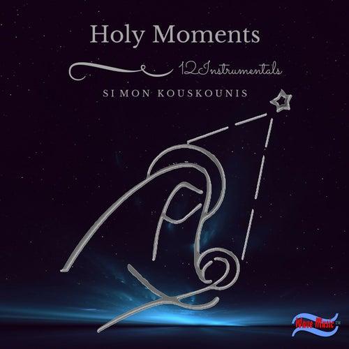 Holy Moments by Simos Kouskounis (Σίμος Κουσκούνης)