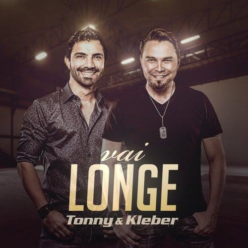 Vai Longe by Tonny e Kleber