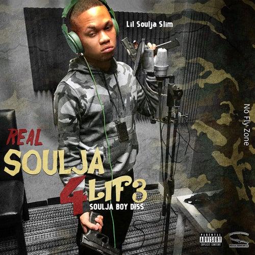 Real Soulja4lif3 von Lil Soulja Slim