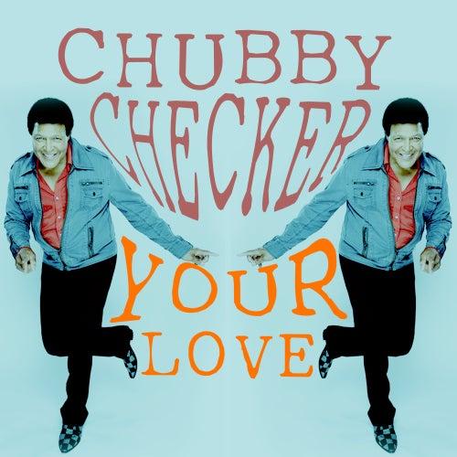 Your Love de Chubby Checker