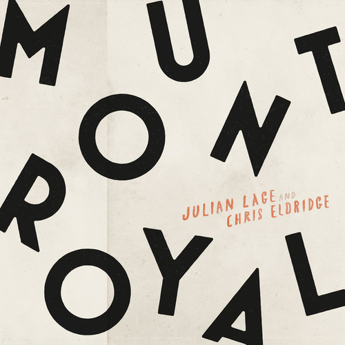 Mount Royal by Julian Lage