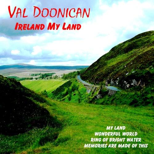 Ireland My Land von Val Doonican