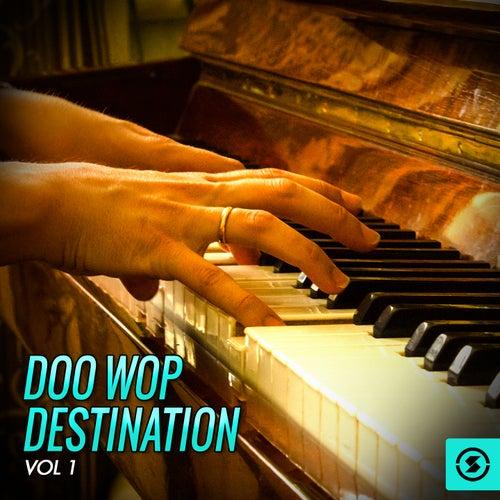 Doo Wop Destination, Vol. 1 de Various Artists