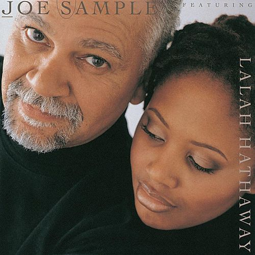 The Song Lives On (feat. Lalah Hathaway) by Joe Sample