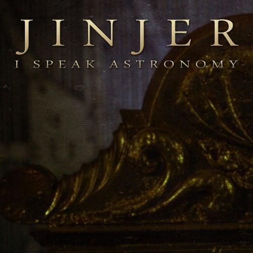 I Speak Astronomy by Jinjer