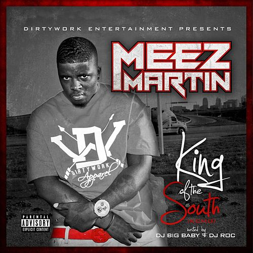 King of the South (Kcmo) de Meez Martin