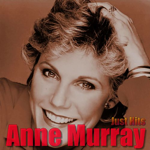 Just Hits von Anne Murray