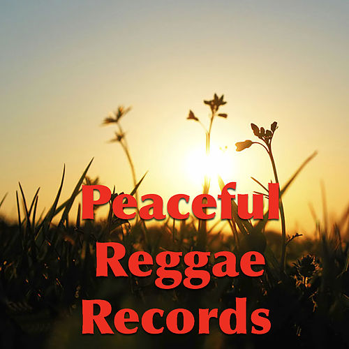 Peaceful Reggae Records von Various Artists