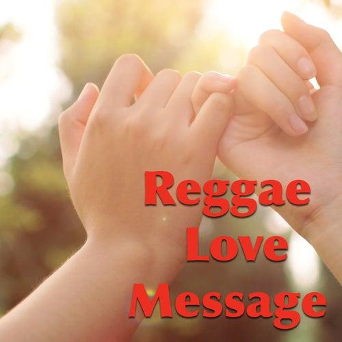 Reggae Love Message von Various Artists