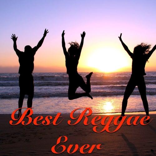 Best Reggae Ever by Various Artists