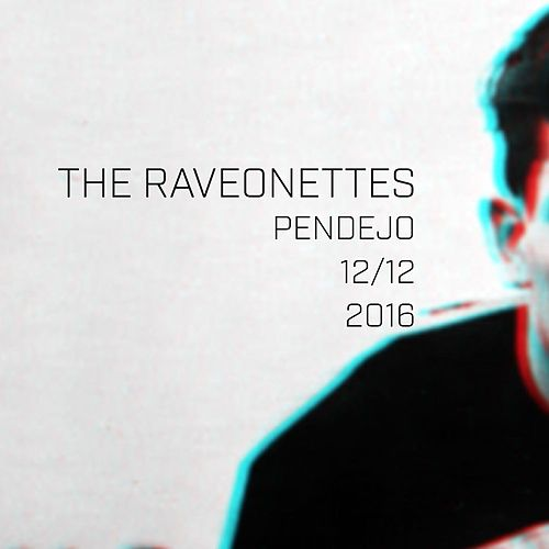 Pendejo by The Raveonettes