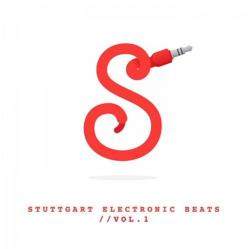 Stuttgart Electronic Beats, Vol. 1 de Various Artists
