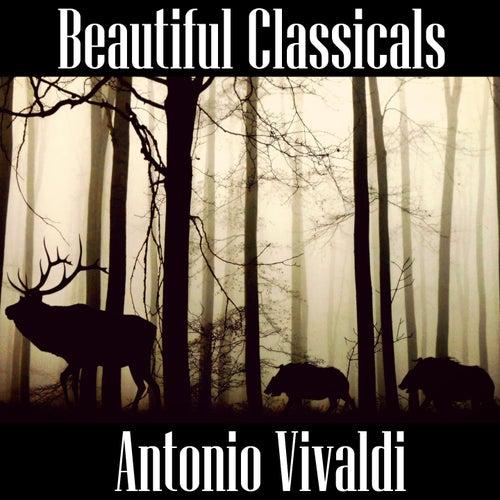 Beautiful Classicals: Antonio Vivaldi by Antonio Vivaldi