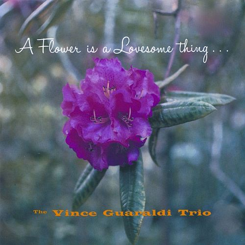 A Flower Is a Lovesome Thing de Vince Guaraldi