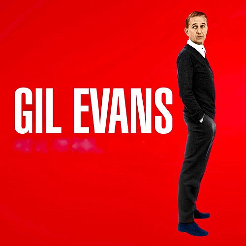 Gil Evans...And Ten by Gil Evans
