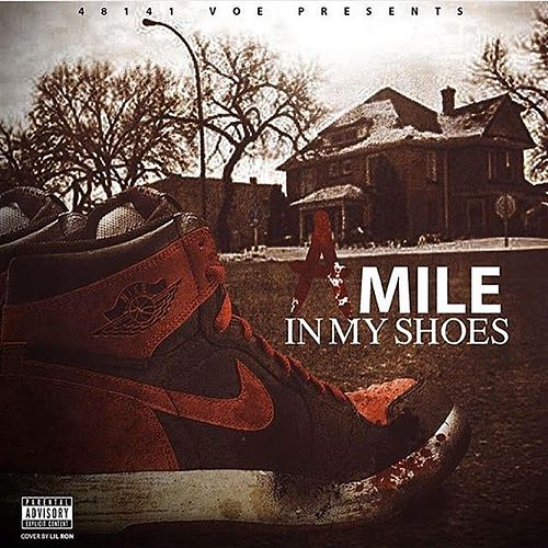 A Mile in My Shoes by 48141 Voe