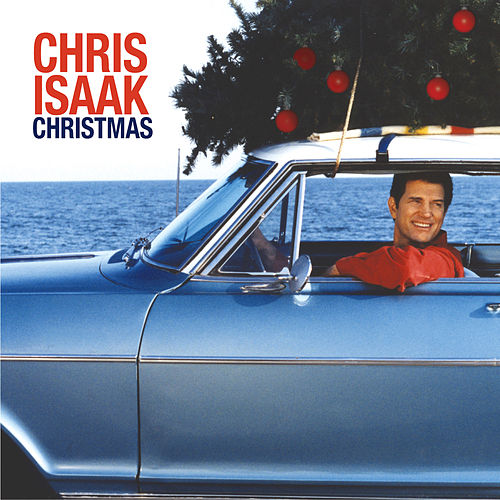 Christmas by Chris Isaak