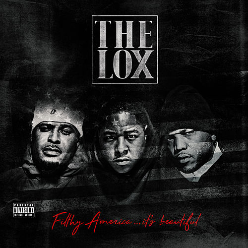 Filthy America…It's Beautiful van The Lox