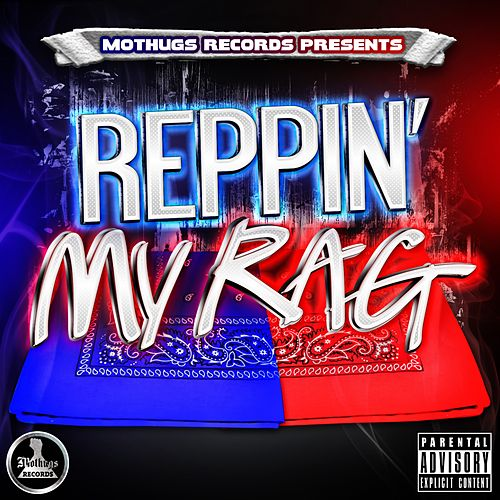 Reppin' My Rag by Various Artists