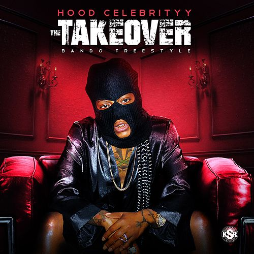 The Takeover by Hoodcelebrityy