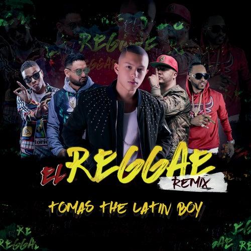 El Reggae (Remix) de Tomas the Latin Boy