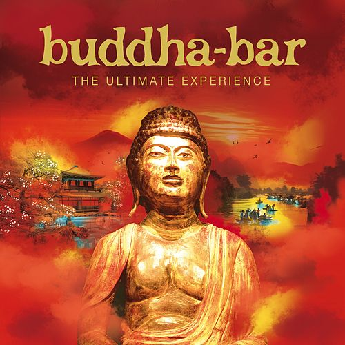 Buddha Bar: The Ultimate Experience by Various Artists