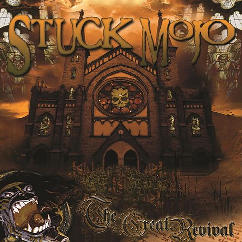 The Great Revival de Stuck Mojo