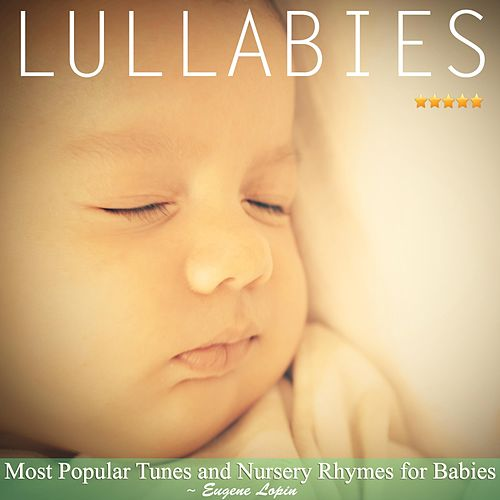 Lullabies: Most Popular Tunes and Nursery Rhymes for Babies de Baby Relax Channel