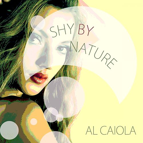 Shy By Nature by Al Caiola