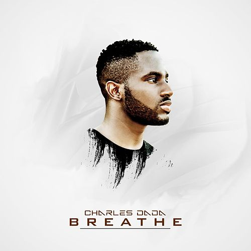 Breathe by Charles Dada