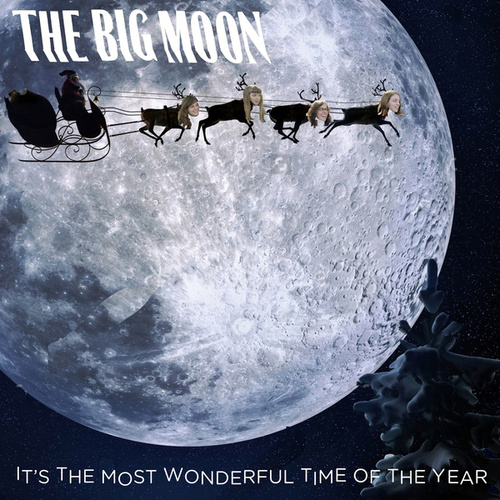 It's The Most Wonderful Time Of The Year von The Big Moon