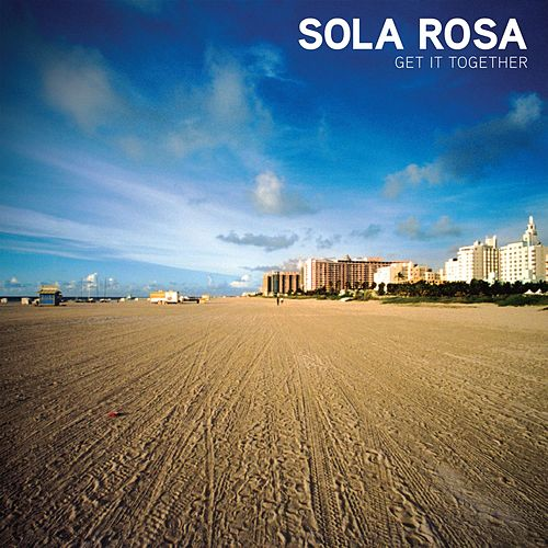 Get It Together de Sola Rosa