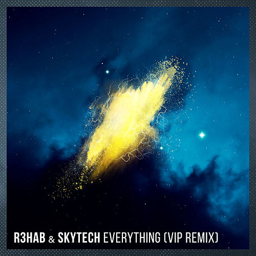 Everything (VIP Remix) von R3HAB