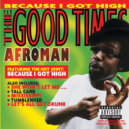 The Good Times von Afroman