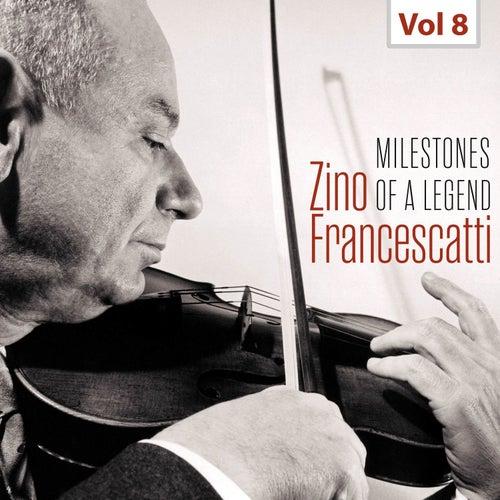 Milestones of a Legend - Zino Francescatti, Vol. 8 de Zino Francescatti