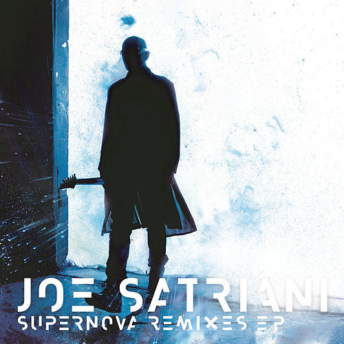 Supernova Remixes - EP de Joe Satriani