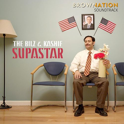Supastar (Brown Nation Soundtrack) by The Bilz
