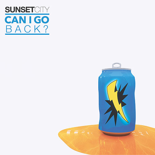 Can I Go Back? de Sunset City!