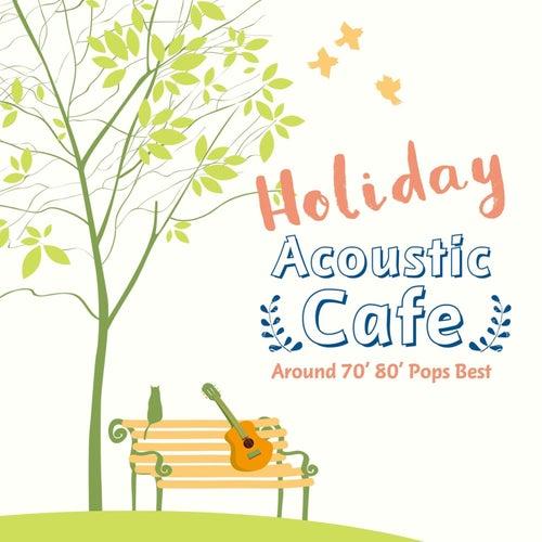 Holiday Acoustic Cafe  Around 70' 80' Pops Best de Antonio Morina Gallerio