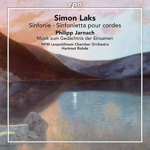 Laks & Jarnach: Orchestra Works von NFM Leopoldinum Chamber Orchestra