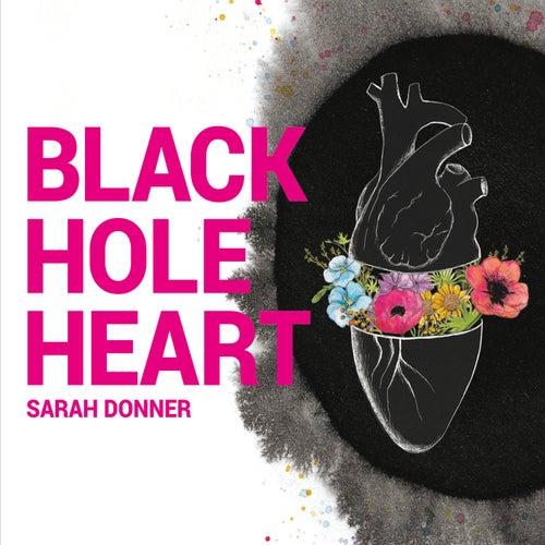 Black Hole Heart de Sarah Donner