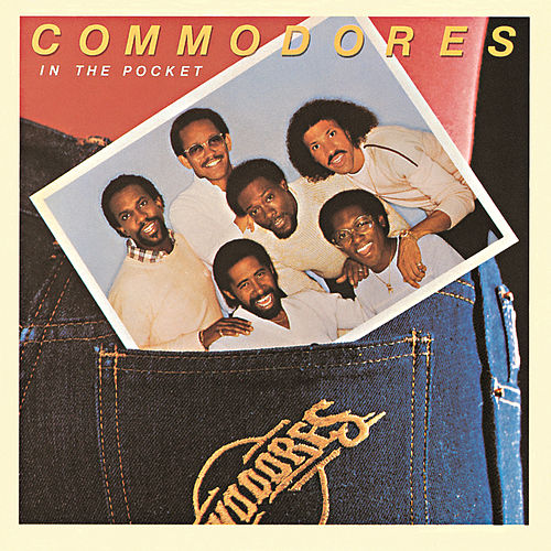 In The Pocket by The Commodores