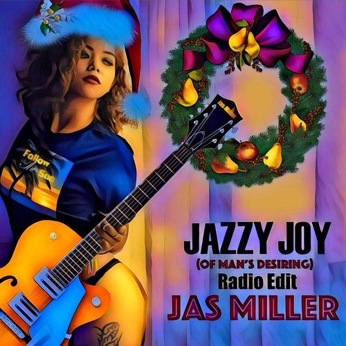 Jazzy Joy (Of Man's Desiring) [Radio Edit] by Jas Miller