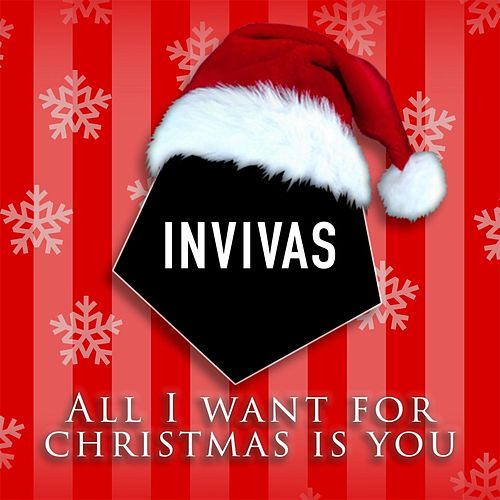 All I Want for Christmas Is You di Invivas