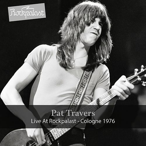 Live at Rockpalast (1976) by Pat Travers