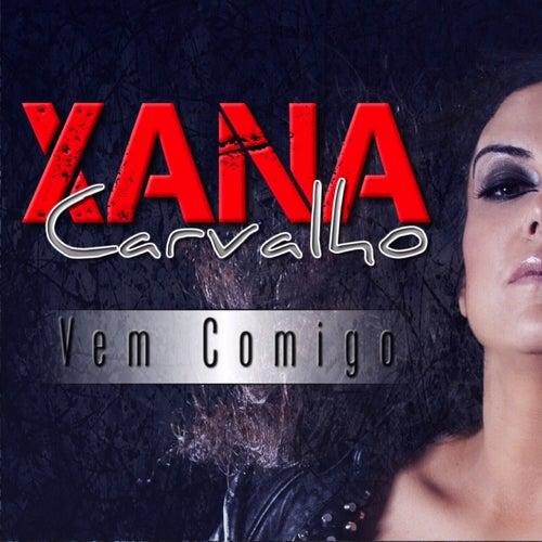 Vem Comigo by Xana Carvalho